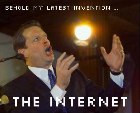 Al Gore Invented the Internet