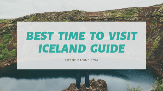 Best Time to Visit Iceland Guide
